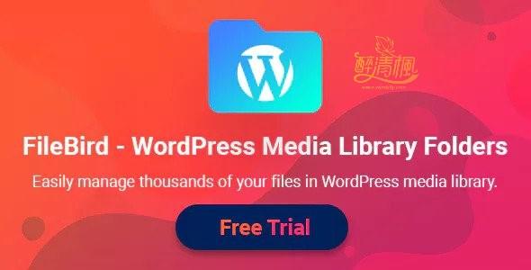 WordPress文件管理插件 - FileBird(汉化)[更新至v3.3] WordPress插件 第1张