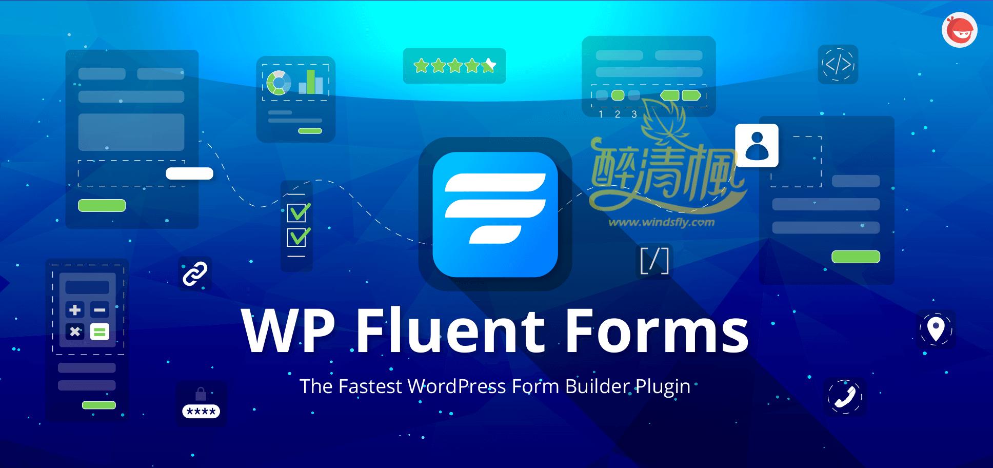 WordPress高级表单插件 - Fluent Forms Pro+扩展 v3.5.6(汉化) WordPress插件 第1张