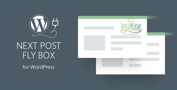 WordPress上下文导航插件 - Next Post Fly Box v3.3(汉化) WordPress插件 第1张