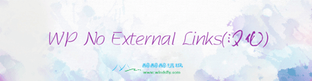 Wordpress外链转内链插件 - WP No External Links v3.5.19(汉化) WordPress插件 第1张